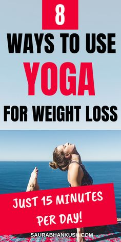These 8 Beginners Yoga for Weight Loss at home will help you lose fat. Beginners yoga poses for weight loss & beginners yoga workout for weight loss tips are step by step. So for fat burning and lose weight look at the benefits of yoga for weight loss for woman. #yogaforweightloss #yogaposesforweightloss #yogaworkout