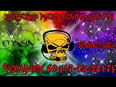 PATARRO HARD SOUND JAVI DJ VOLUMEN 69 (17-03-2017)