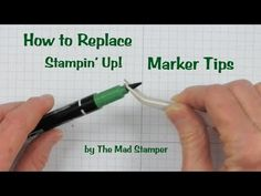 Have you ever wondered how you could replace the brush tips of Stampin' Up! Markers?  Or refill a Marker that's getting dried out?  Wouldn't you like to refurbish your old Markers instead of throwing them away and buying new ones?  The good news is you can fix those old Markers.  I created a short video to show you how.  www.stampingmadly.com