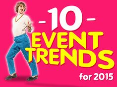 10 Event Trends for 2015 by Julius Solaris via slideshare Becoming An Event Planner, Meeting Planner, Popular Articles, Event Organiser, 2015 Trends, Event Marketing, Dress For Success, Event Management, Event Design