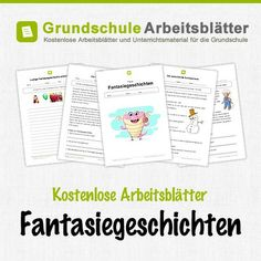 Kostenlose Arbeitsblätter und Unterrichtsmaterial für den Deutsch-Unterricht zum Thema Fantasiegeschichten in der Grundschule.