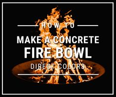 You've got good friends, good drinks, but something's missing… a standout conversation piece for the center of your patio table. How about your very own DIY Concrete Fire Bowl.
