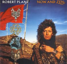 Robert Plant: Now And Zen (Custom Inner Sleeve « Holiday Adds