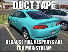 Here's a nice little weekend project for all you Red Green fans out there! ;) #DuctTape #CarMeme #CarMeme