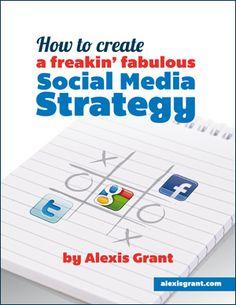 How to Create a Freakin' Fabulous Social Media Strategy