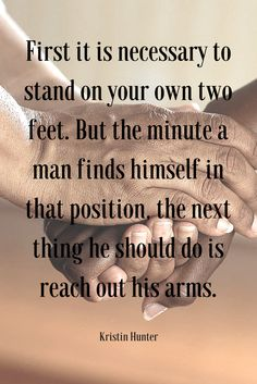 Reach out your arms! Quote by Kristin Hunter