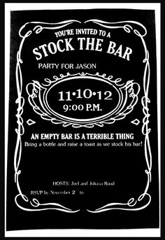 """housewarming party invitation - like the idea of """"stock the...."""" Christopher would love this!"""