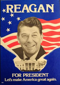 1980s campaign posters | 1980/Ronald Reagan Campaign Poster