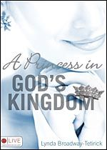 Are you A Princess in God's Kingdom?