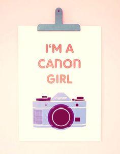 I am a Canon Girl
