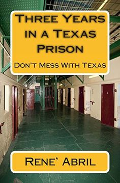 Three Years in a Texas Prison: The Lone Star & Substance Abuse by Rene' Abril http://www.amazon.com/dp/1495465063/ref=cm_sw_r_pi_dp_qw-yvb14VGP2T