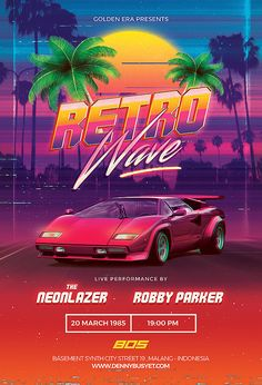 vaporwave car Synthwave Design And Template. Retrowave Synthwave Flyer Template - FOR SALE. 80s Design, Wave Design, Vaporwave, Retro Art, Retro Vintage, Neon Wallpaper, Retro Waves, Retro Aesthetic, Graphic Design Inspiration