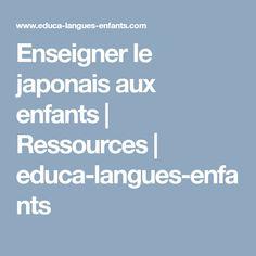 Enseigner le japonais aux enfants | Ressources | educa-langues-enfants
