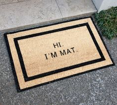 Hi I'm Mat Doormat Funny because I have a friend called Mat! Hi I'm Mat Doormat Greet your guests at the door with this awesome hi I'm Mat doormat! It adds humorous decor to your home and will have fam… … Home Modern, Contemporary Home Decor, Funny Home Decor, Diy Home Decor, Up House, Farmhouse Kitchen Decor, Farmhouse Chic, Welcome Mats, Home Renovation