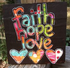 Faith, Hope, Love