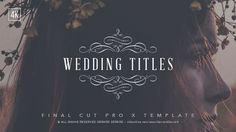 Buy Wedding Titles - FCPX by GerardGerard on VideoHive. Wedding titles template pack for use in Final Cut Pro X. Easily drag and drop into your wedding video project in Fina. Wedding Titles, Final Cut Pro, Drop Shadow, After Effects Templates, Videography, Video Project, Vintage Designs, Cinematic Trailer, Modular Design