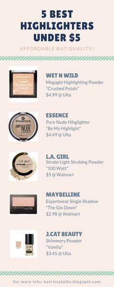 5 BEST HIGHLIGHTERS UNDER $5 - Katrissa Talks #makeup #makeupdupe #dupe #affordablemakeup #beautyblogger #beautyblog #blogging #makeupinspo #drugstoremakeup #budget #dupe #budget #highlighter #best