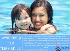 Swimming is a life skill.