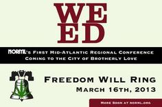 Philadelphia, PA | NORML Mid-Atlantic Regional Conference | Saturday, March 16, 2013 from 11:00 AM to 11:00 PM (EDT)