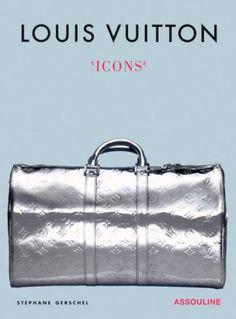 Louis Vuitton Icons by Stephane Gerschel http://smile.amazon.com/dp/2843239036/ref=cm_sw_r_pi_dp_w1-8wb0DR45JK