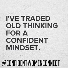 Daily Affirmation: Confident Mindset #ConfidentWomenConnect