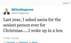 haha oh, Ellen