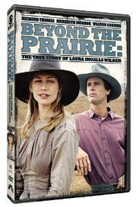 Beyond Prairie (2010) – The true life story of Laura Ingalls Wilder.