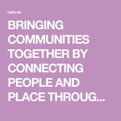 BRINGING COMMUNITIES