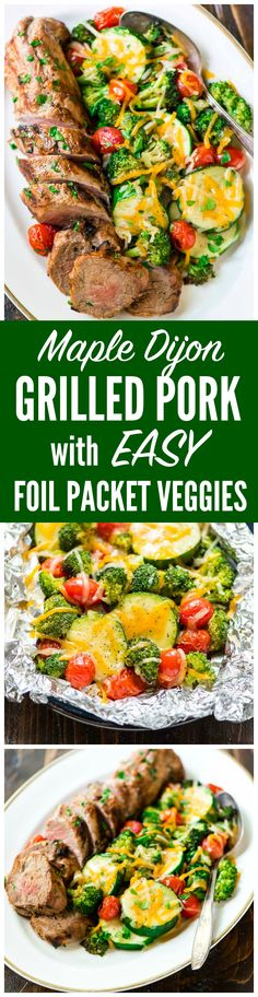 Grilled Maple Mustard Pork Tenderloin with Cheesy Foil Packet Vegetables. The best, EASIEST way to grill meat and veggies! They turn out perfectly every time, ZERO CLEAN UP required! @wellplated