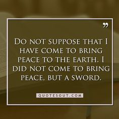 jesus quotes peace Bible Quotes About Peace, Best Bible Quotes, Peace Quotes, Biblical Quotes, Jesus Quotes, Great Quotes, Inspirational Quotes, Peace Of God, Make Peace