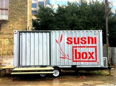 Sushi Box: A Fishy Shipping Container Food Cart Opens in Austin