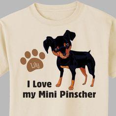 Personalized I Love My Mini Pinscher T-Shirt