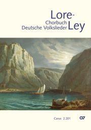 Carus-Verlag - Chorbuch Lore-Ley - Deutsche Volkslieder