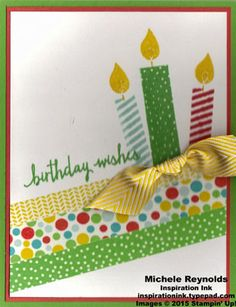 """Handmade birthday card using Stampin' Up! products - Build a Birthday Photopolymer Set, Cherry on Top Designer Washi Tape, and 3/4"""" Chevron Ribbon.  By Michele Reynolds, Inspiration Ink, http://inspirationink.typepad.com/inspiration-ink/2015/05/build-a-birthday-cherry-on-top-candles.html.  #stampinup #inspirationink #buildabirthday"""