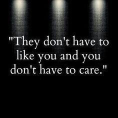 Sie müssen dich nicht mögen