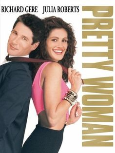 Pretty Woman, I would LOVE to have this in an edited version, I loved watching this on TV too. I love Richard Gere and Julia Roberts in all their movies