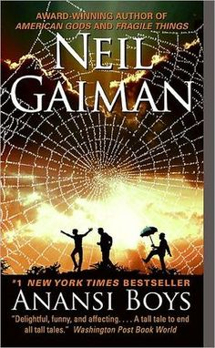 Anansi Boys - Loved it! Falling more and more in love with Neil Gaiman books with each new discovery.