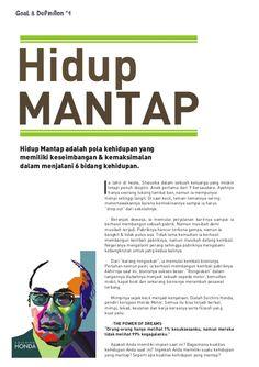 Hidup MANTAP Goal & Definition #1 Hidup Mantap adalah pola kehidupan yang memiliki keseimbangan & kemaksimalan dalam menja...
