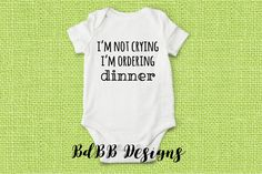 Hungry Funny Baby Bodysuit / Custom Baby Outfit / Funny Baby Boy Girl Bodysuit / Baby Crying Unisex Baby Shower Gift / Newborn Baby Clothes by BdBBDesigns on Etsy