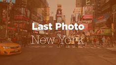 Last Photo - New York