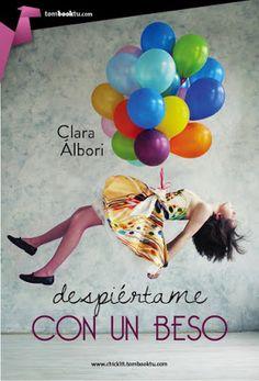 Los libros de Pat: Despiértame con un beso - Clara Álbori