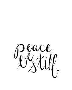 Printable, Peace Be Still, Dorm Wall Art, Quote Printable, Scripture Printable, Wall Art, Calligraph Jesus Quotes, Faith Quotes, Bible Quotes, Words Quotes, Sayings, Bible Verses, Be Still Quotes, Quotes To Live By, Printable Quotes