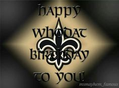 Happy Birthday Saints Fan