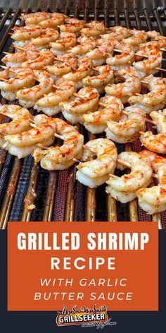 Easy Grilled Shrimp Recipes, Grilled Shrimp Skewers, Shrimp Recipes For Dinner, Grilled Seafood, Garlic Recipes, Seafood Dinner, Fish Recipes, Seafood Recipes, Best Shrimp Recipes