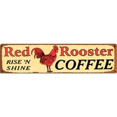 Red Rooster Coffee Tin Sign from My Pet Chicken
