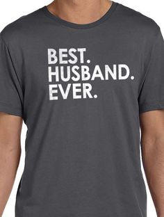 Christmas Gift Dad Gift Best Husband Ever Tshirt MENS T by ebollo
