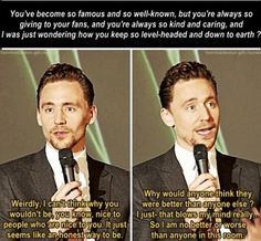 HEY! YOU! YEAH, YOU! SEE THIS GUY OVER HERE? HE IS TOM HIDDLESTON AND HE IS A REAL GENTLEMAN