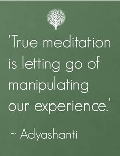 Adyashanti's wisdom #meditation GOD MANIPULATES THROUGH THOUGHT, HE IS THE KING OF THOUGHT...LET HIM MANIPULATE YOU, EVERY MINUTE, EVERY DAY, DON'T STRANGLE GOD EVER.......