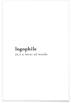 Logophile as Premium Poster