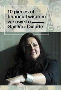 10 pieces of personal finance wisdom we owe to Gail Vaz-Oxlade - Canada's most outspoken money expert is retiring. Here's a look back at her very practical, ver - Gail Vaz Oxlade, Commercial Real Estate Investing, Investment Quotes, Financial Tips, Financial Planning, Finance Blog, Budgeting Finances, Budgeting Tips, Managing Your Money